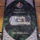 Libros de segunda mano: SEVILLA, 2000, PREGON DEL CINCUENTENARIO DE LA HERMANDAD DEL ROCIO DE SEVILLA, ANTONIO RODRIGUEZ. Lote 96757307