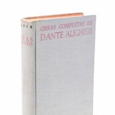 Libros de segunda mano: OBRAS COMPLETAS DE DANTE ALIGHIERI - BIBLIOTECA DE AUTORES CRISTIANOS. Lote 96769322