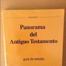 Libros de segunda mano: PANORAMA DEL ANTIGUO TESTAMENTO. GUIA DE ESTUDIO - FRED J. GREVE - 3A EDICION. Lote 96859627