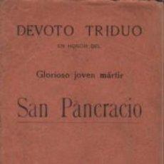 Libros de segunda mano: MINI LIBRO DEVOTO TRIDUO EN HONOR DEL GLORIOSO JOVEN MÁRTIR SAN PANCRACIO PARROQUIA N.SRA DEL PINO. Lote 97047583