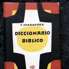 Libros de segunda mano: DICCIONARIO BIBLICO - SPADAFORA - TAPA DURA - BUEN ESTADO. Lote 97060339