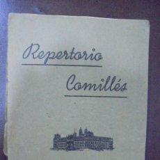 Libros de segunda mano: REPERTORIO COMILLES. COLECCION DE CANTOS RELIGIOSOS. UNIVERSIDAD PONTIFICIA. Lote 97096807