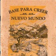 Libros de segunda mano: BASE PARA CREER EN UN NUEVO MUNDO (WATCHTOWER BIBLE AND TRACT SOCIETY, 1954). Lote 97104507