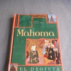 Libros de segunda mano: MAHOMA EL PROFETA. Lote 97136223