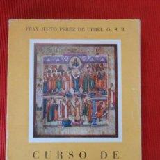 Libros de segunda mano: CURSO DE RELIGION-FRAY JUSTO PEREZ DE URBEL. Lote 97271839