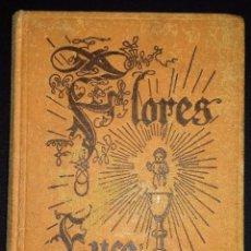 Libros de segunda mano: FLORES EUCARÍSTICAS. HISTORIETAS Y PRODIGIOS. R,P. ZACARÍAS DE LLORENS. BARCELONA 1952. Lote 97475255