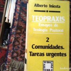 Libros de segunda mano: TERAXIS ENSAYOS DE TEOLOGÍA PASTORAL 2. ALBERTO INIESTA. Lote 97550916