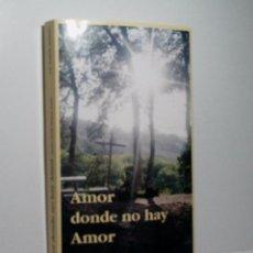 Libros de segunda mano: AMOR DONDE NO HAY AMOR. MARÍA SÉIQUER GAYÁ. MARTIN MORENO J.M. 1993. Lote 97656867