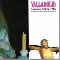 Libros de segunda mano: VALLADOLID. SEMANA SANTA 1986. CAJA RURAL PROVINCIAL. Lote 97664047