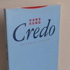 Libros de segunda mano: CREDO - HANS KÜNG. Lote 97701623