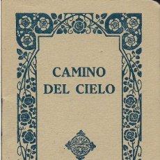 Libros de segunda mano: CAMINO DEL CIELO - PEQUEÑO DEVOCIONARIO - EDITORIAL BALMES - BARCELONA 1941. Lote 97935847