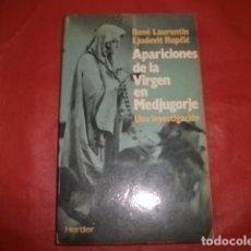 Libros de segunda mano: APARICIONES DE LA VIRGEN EN MEDJUGORJE: UNA INVESTIGACIÓN. Lote 97945339
