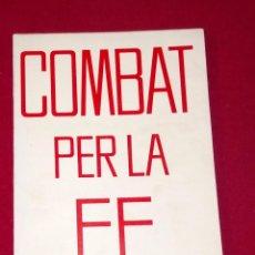 Libros de segunda mano: COMBAT PER LA FE - CATALÀ. Lote 98474947