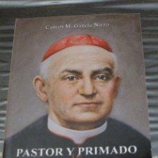 Libros de segunda mano: PASTOR Y PRIMADO EN EL AMOR - CARDENAL SANCHA - CARDENAL ARZOBISPO DE TOLEDO.. Lote 98550999