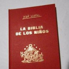Libros de segunda mano: LA BIBLIA DE LOS NIÑOS - PIET WORM - PLAZA & JANES - 1994. Lote 98645251