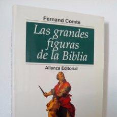 Libros de segunda mano: FERNANDCOMTE. LAS GRANDES FIGURAS DE LA BIBLIA. ALIANZA EDITORIAL.1995.. Lote 52729807