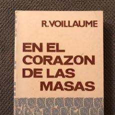 Libros de segunda mano: EN EL CORAZON DE LAS MESAS, POR R. VOILLAUME (A.1973). Lote 98722915
