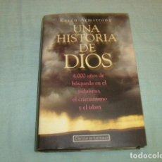 Libros de segunda mano: UNA HISTORIA DE DIOS , KAREN ARMSTRONG. Lote 98803171