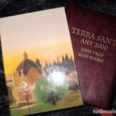 Libros de segunda mano: TERRA SANTA ANY 2000. JOSEP VALLS I LLUÍS ROURA. Lote 98880783
