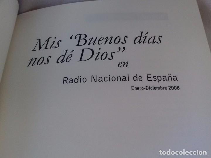 Libros de segunda mano: MIS BUENOS DIAS NOS DE DIOS-GIL MORENO, Antonio-Radio Nacional de España: Enero Diciembre 2006-OLIVO - Foto 5 - 99112879