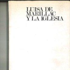 Libros de segunda mano: LUISA DE MARILLAC Y LA IGLESIA. CORPUS JUAN DELGADO, C. M.. Lote 99162723