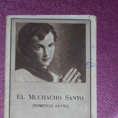 Libros de segunda mano: EL MUCHACHO SANTO-DOMINGO SAVIO-MADRID 1954. Lote 99228551