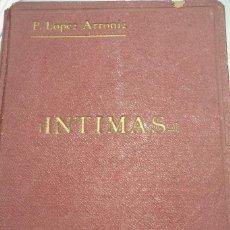 Libros de segunda mano: INTIMAS. PADRE PRUDENCIO LOPEZ ARRONI. 1.957. EDITORIAL EL PERPETUO SOCORRO. . Lote 113266987