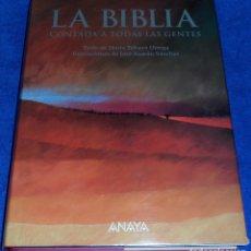 Libros de segunda mano: LA BIBLIA CONTADA A TODAS LAS GENTES - JOSE RAMÓN SÁNCHEZ - ANAYA 1ª EDICIÓN (1997). Lote 99292999