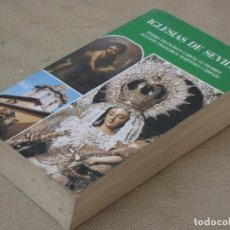 Libros de segunda mano: IGLESIAS DE SEVILLA.. Lote 99352839