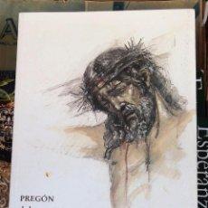 Libros de segunda mano: SEMANA SANTA SEVILLA, 2013, PREGON PRONUNCIADO POR FCO.JAVIER SEGURA MARQUEZ,113 PAGINAS. Lote 99434783