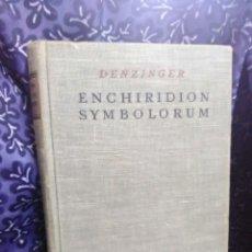 Libros de segunda mano: (EN LATÍN). ENCHIRIDION SYMBOLORUM. H. DENZINGER. ED. HERDER, 1951. 27ª ED.. Lote 99484264