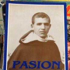 Libros de segunda mano: PASION FRAY JUSTO VICENTE TESTIGOS DE LA PASION DOMINICOS DE LA BETICA 1936 - FRAY JUSTO VICENTE . Lote 99507443