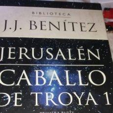 Libros de segunda mano: LIBRO JERUSALÉN CABALLO DE TROYA DE J.J. BENITEZ. Lote 99550027