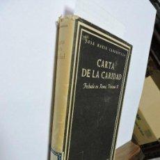Libros de segunda mano: CARTA DE LA CARIDAD. CABODEVILLA, J.M COL.BIBLIOTECA DE AUTORES CRISTIANOS. ED.CATÓLICA. MADRID 1966. Lote 99575727