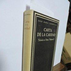 Libros de segunda mano: CARTA DE LA CARIDAD. CABODEVILLA, J.M COL.BIBLIOTECA DE AUTORES CRISTIANOS. ED.CATÓLICA. MADRID 1966. Lote 99575883