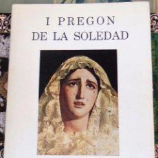 Libros de segunda mano: SEMANA SANTA SEVILLA, 1981, I PREGON DE LA SOLEDAD, JOSE MANUEL MUÑOZ SUAREZ,25 PAGINAS. Lote 99614471