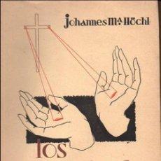 Libros de segunda mano: HOCHT : LOS ESTIGMATIZADOS (FAX, 1954) DE SAN FRANCISCO DE ASÍS A SANTA TERESA. Lote 99663295