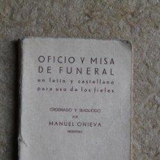 Libros de segunda mano: OFICIO Y MISA DE FUNERAL EN LATÍN Y CASTELLANO PARA USO DE LOS FIELES.. Lote 99706839