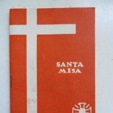 Libros de segunda mano: SANTA MISA. ORACIONES. Lote 99729619