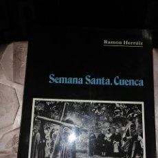 Libros de segunda mano: SEMANA SANTA. CUENCA. R. HERRAIZ. 1985.. Lote 99837266
