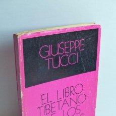 Libros de segunda mano: EL LIBRO TIBETANO DE LOS MUERTOS - GIUSEPPE TUCCI. Lote 100412635