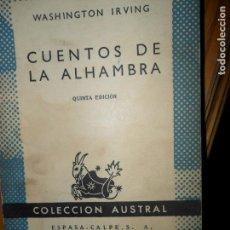 Livros em segunda mão: CUENTOS DE LA ALHAMBRA, WASHINGTON IRVING, COLECCIÓN AUSTRAL. Lote 100440823