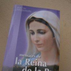 Libros de segunda mano: LIBRO MENSAJES DE LA REINA DE LA PAZ 2009 HIJOS DE MEDJUGORJE L-16418. Lote 100698195