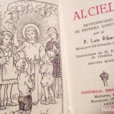 Libros de segunda mano: DEVOCIONARIO DE COMUNIÓN DE 1952 POR EL PADRE LUÍS RIBERA, ED. REGINA 2A EDICIÓN.. Lote 100748135