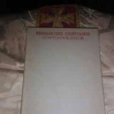 Libros de segunda mano: PENSADORES CRISTIANOS CONTEMPORÁNEOS. A. LÓPEZ QUINTAS. BAC, N. 274. 1968.. Lote 100770536