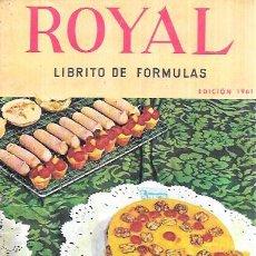 Libros de segunda mano: ROYAL. LIBRITO DE FÓRMULAS. RIERA-MARSA,S.A. 1961.. Lote 101048011