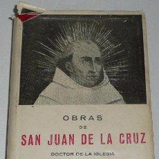 Libros de segunda mano: OBRAS DE SAN JUAN DE LA CRUZ, DOCTOR DE LA IGLESIA (EDITORIAL MIÑON, VALLADOLID). Lote 33025257