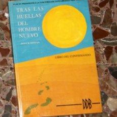 Libros de segunda mano: TRAS LAS HUELLAS DEL HOMBRE NUEVO JAVIER M. SUESCUN. Lote 101538463