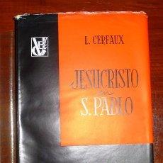 Libros de segunda mano: CERFAUX, L. JESUCRISTO EN SAN PABLO (VERITAS ET JUSTITIA ; 2) . Lote 101617619