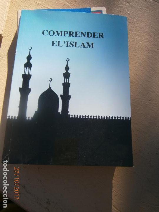 LIBRO COMPRENDER EL' ISLAM L-7539-438 (Libros de Segunda Mano - Religión)